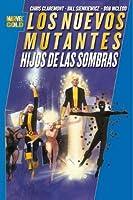 Los Nuevos Mutantes: Hijos de las sombras (Marvel Gold Nuevos Mutantes)