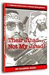 Their Jihad   Not My Jihad by Raheel Raza