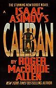 Isaac Asimov's Caliban (Isaac Asimov's Caliban, #1)