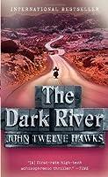 The Dark River (Fourth Realm, #2)