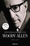 Conversaciones con Woody Allen by Woody Allen