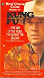 The Way of the Tiger, the Sign of the Dragon (Kung Fu, #1)