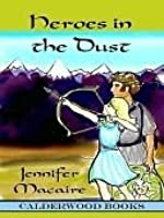 Heroes in the Dust [Iskander Series Book II]