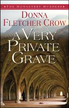 A Very Private Grave (Monastery Murders, #1)