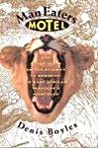 Man Eaters Motel and Other Stops on the Railway to Nowhere: An East African Traveller's Nightbook, Including a Summary History of Zanzibar and an Account ... at Tsavo : Together With a Sketch of