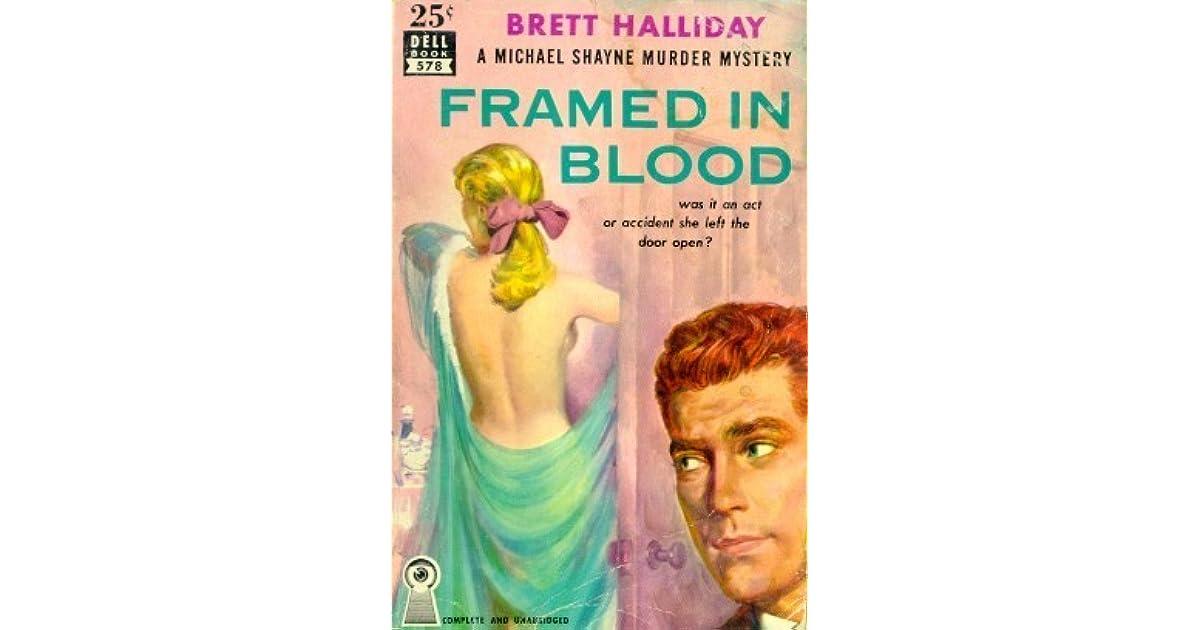 Framed in blood by brett halliday fandeluxe Document