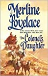 The Colonel's Daughter by Merline Lovelace