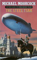 The Steel Tsar (The Oswald Bastable Series)
