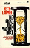 The Great Time Machine Hoax
