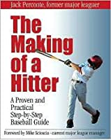The Making of a Hitter