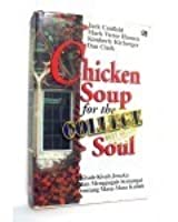 Chicken Soup For The College Soul Ebook