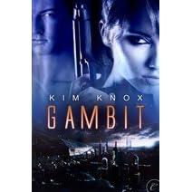 Gambit by Kim Knox
