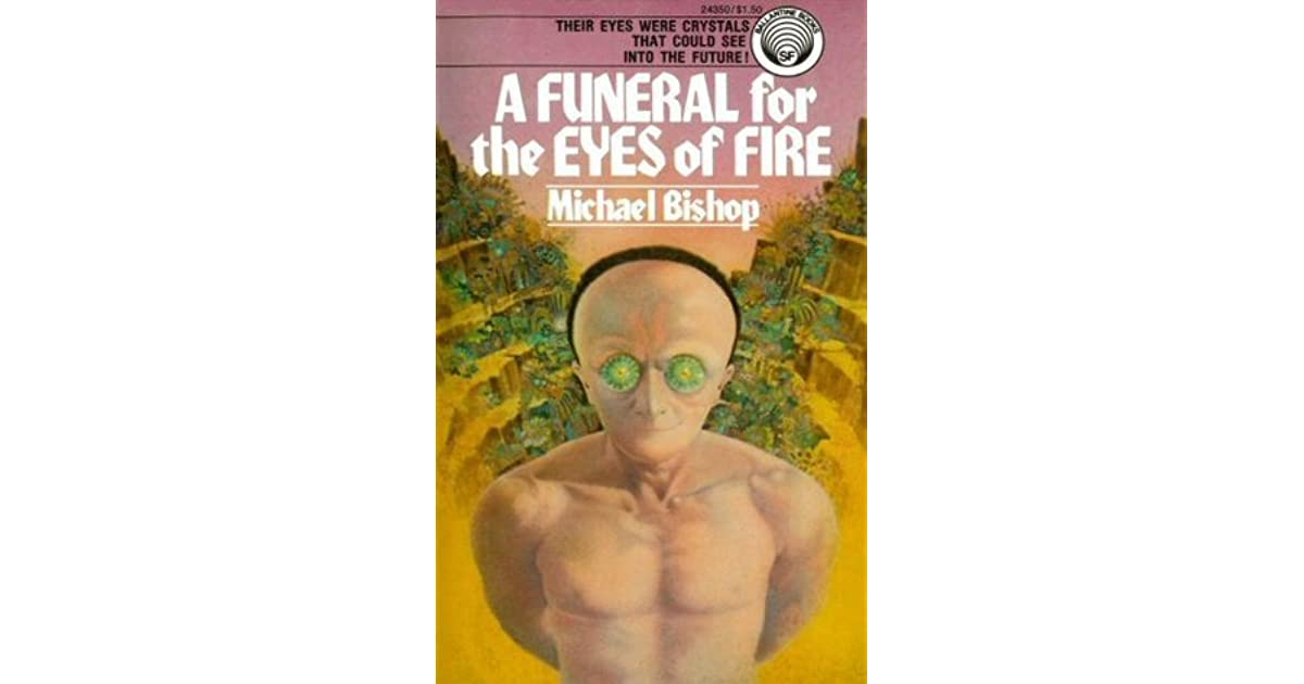 a funeral for the eyes of fire bishop michael