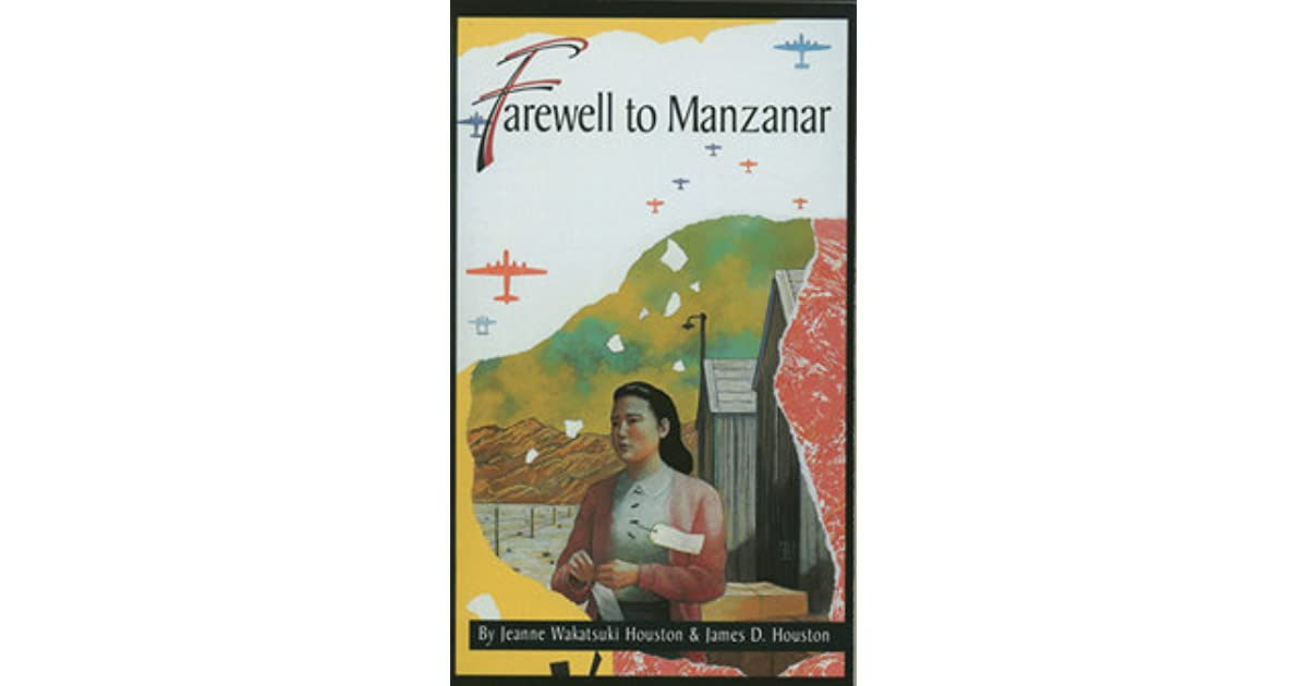 farewell to manzanar by jeanne wakatsuki Home sparknotes literature study guides farewell to manzanar farewell to manzanar jeanne wakatsuki houston table of contents plot overview summary & analysis chapter 1 chapter 2 chapters 3-4 chapter 5 chapter 6 chapters 7.