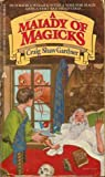 A Malady of Magicks (The Ebenezum Trilogy, #1)