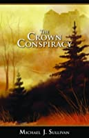 The Crown Conspiracy (The Riyria Revelations, #1)