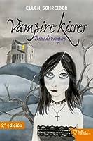 Besos de vampiro (Vampire Kisses, #1)