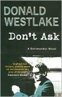 Don't Ask (Dortmunder, #8)