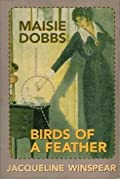 Maisie Dobbs and Birds of a Feather