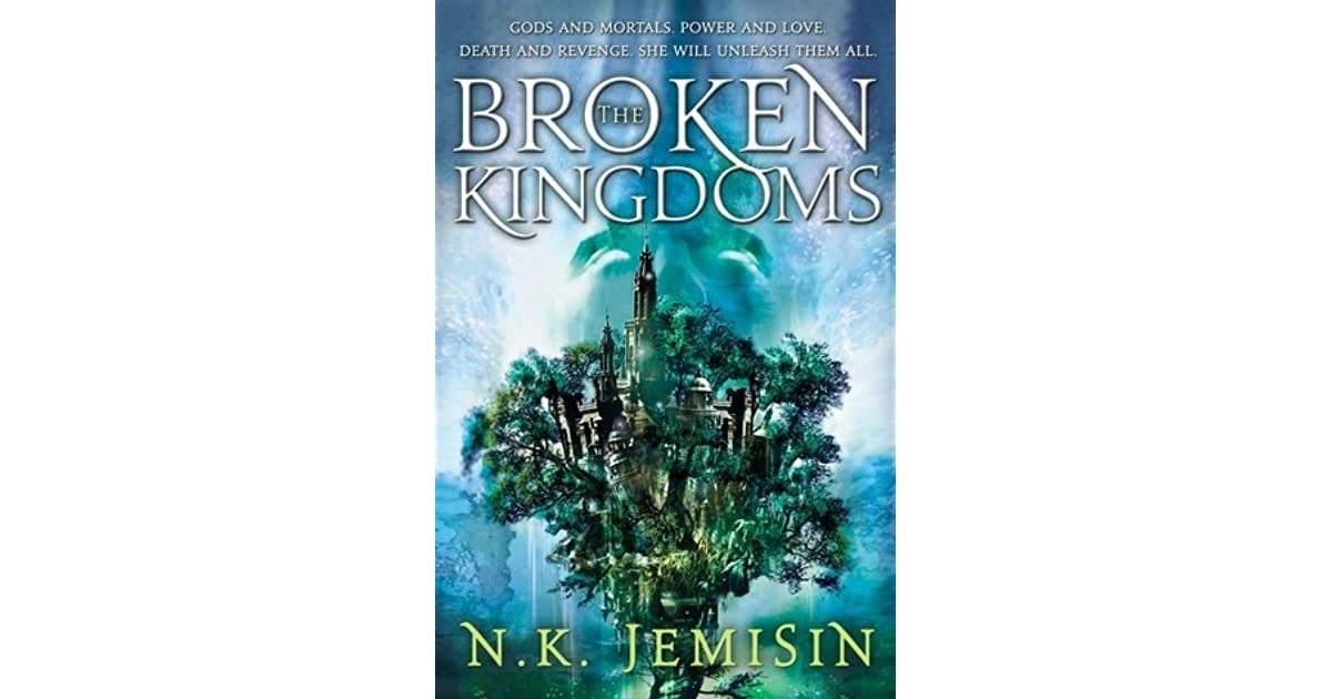 The Broken Kingdoms (Inheritance, #2) by N K  Jemisin