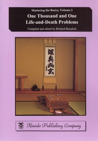 One Thousand And One Life-And-Death Problems (Mastering the Basics, Vol. 2)