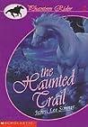 The Haunted Trail (Phantom Rider, #2)