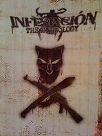 infestacion : the mythology