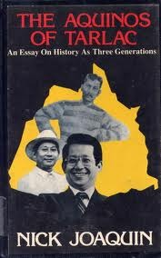 The Aquinos Of Tarlac: An Essay On History As Three Generations