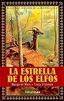 La estrella de los elfos (El Ciclo de la Puerta de la Muerte, #2)