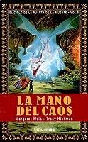 La mano del caos (El ciclo de la puerta de la muerte, #5)