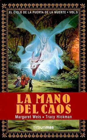Download The Hand Of Chaos The Death Gate Cycle 5 By Margaret Weis