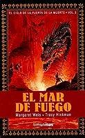 El mar de fuego (El Ciclo de la Puerta de la Muerte, #3)