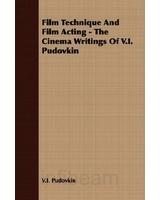 Film Technique and Film Acting