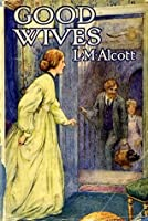 Good Wives (Little Women, #1.5)