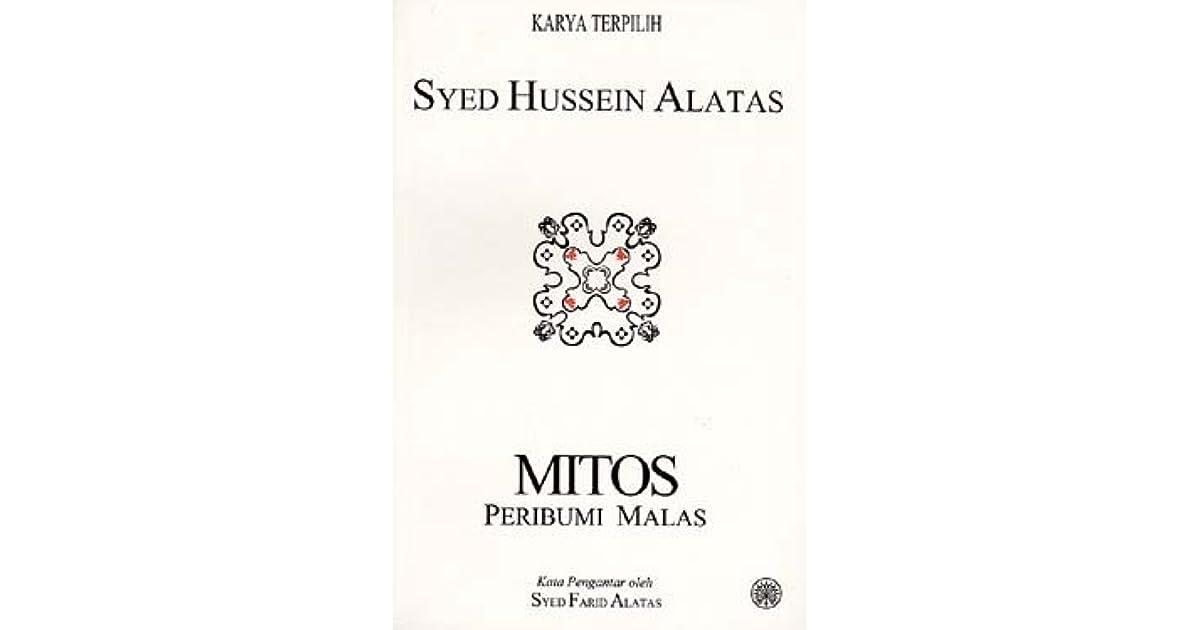 Mitos Peribumi Malas by Syed Hussein Alatas