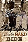 Long Hard Ride by Lorelei James
