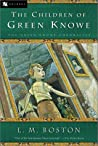 The Children of Green Knowe (Green Knowe, #1)