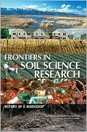 Frontiers in Soil Science Research: Report of a Workshop