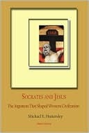 Socrates-and-Jesus-The-Argument-That-Shaped-Western-Civilization