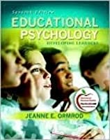 Educational Psychology: Developing Learners [with MyEducationLab]