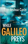 While Galileo Preys (Esme Stuart #1)