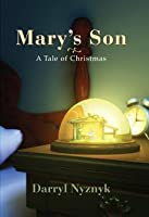 Mary's Son : A Tale of Christmas