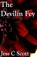 The Devilin Fey (The Devilin Fey & Tongue-Tied)