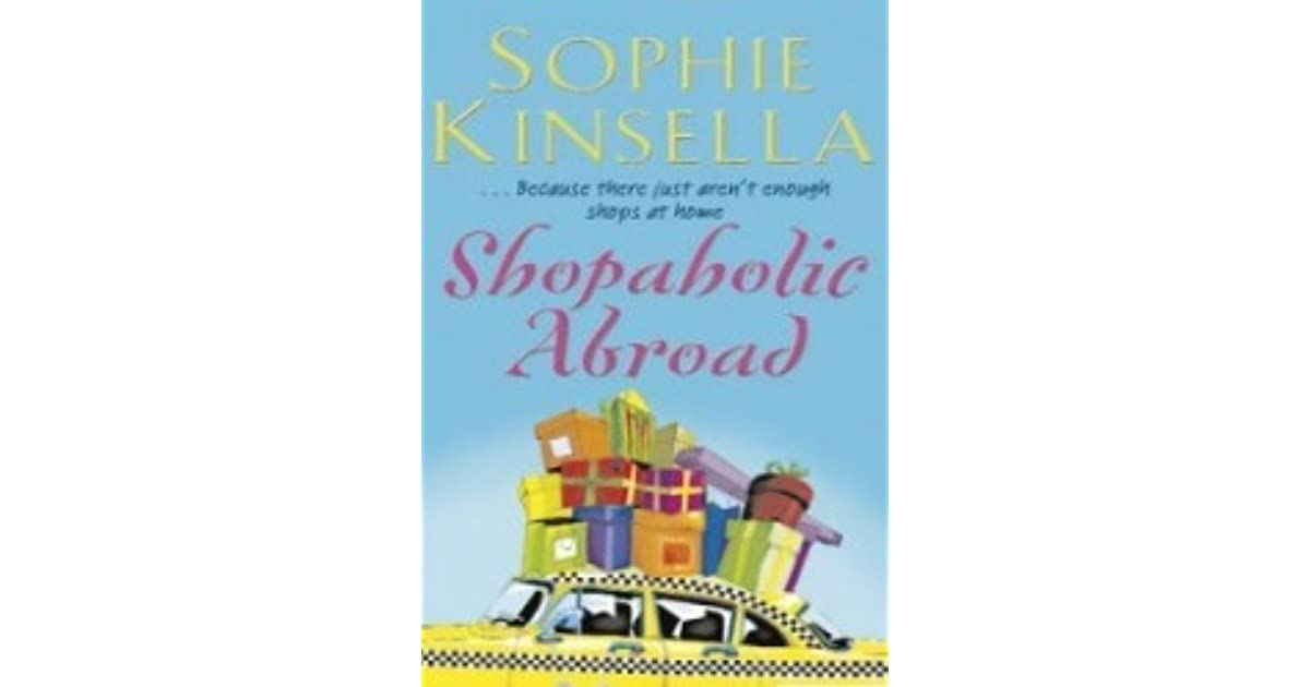 Sophie Kinsella Quote You Can Want And Want And Want But: Shopaholic Abroad (Shopaholic, #2) By Sophie Kinsella