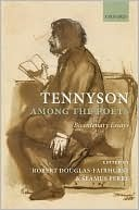 Tennyson Among the Poets Bicentenary Essays