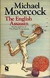 The English Assassin (Jerry Cornelius, #3)