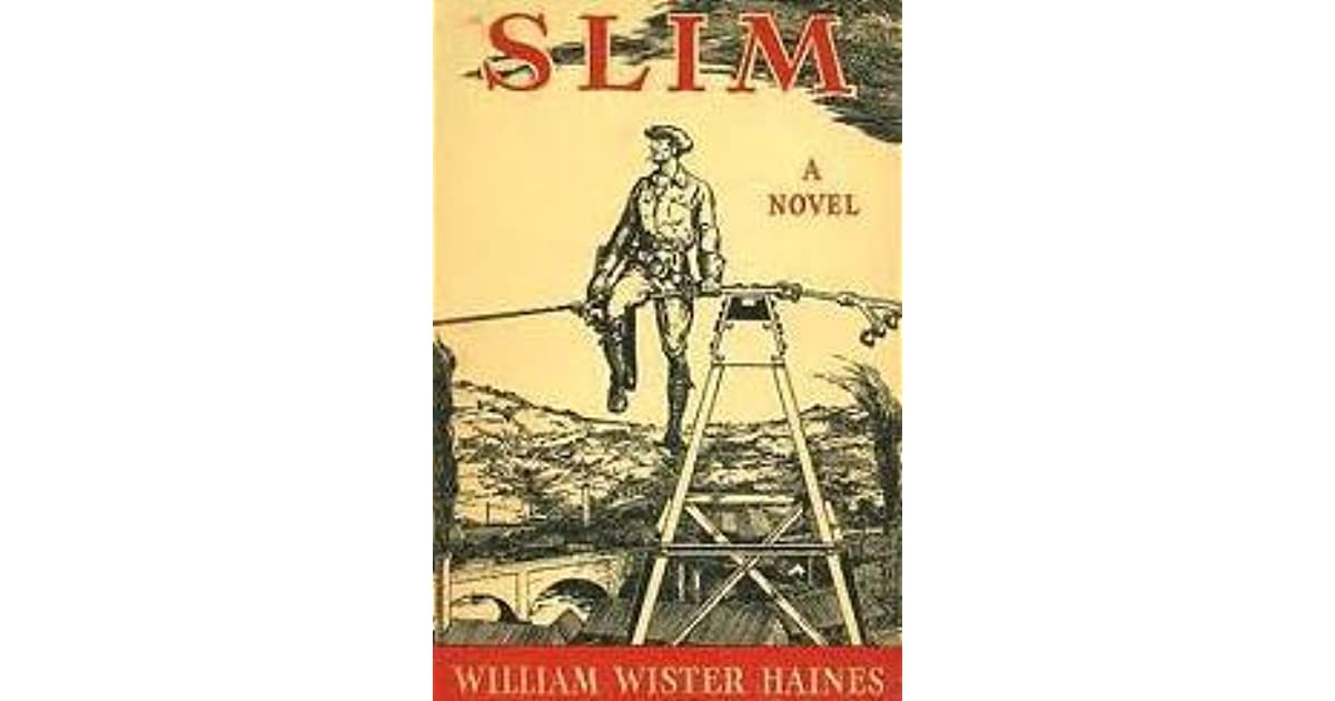 Slim by william wister haines fandeluxe Choice Image