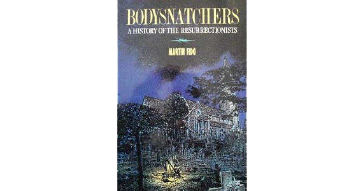 1742-1832 A History of the Resurrectionists Bodysnatchers
