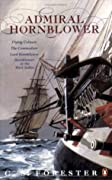 Admiral Hornblower: Flying Colours / The Commodore / Lord Hornblower / Hornblower in the West Indies