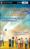 Breakthroughs-in-Literacy-Teacher-Success-Stories-and-Strategies-Grades-K-8